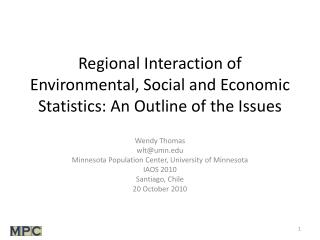 Regional Interaction of Environmental, Social and Economic Statistics: An Outline of the Issues