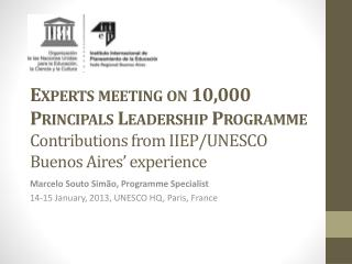 Marcelo Souto Simão, Programme Specialist 14 -15 January, 2013, UNESCO HQ, Paris, France
