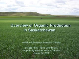 Overview of Organic Production  in Saskatchewan