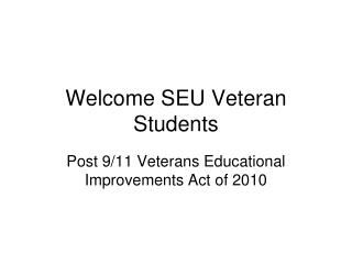 Welcome SEU Veteran Students