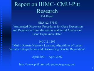 Report on IHMC- CMU-Pitt Research Full Report