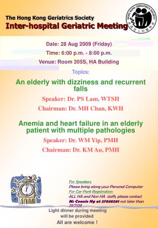 The Hong Kong Geriatrics Society Inter-hospital Geriatric Meeting