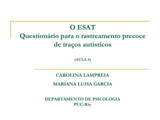 O ESAT  Questionário para o rastreamento precoce  de traços autísticos (AULA 4)
