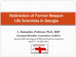 Redirection of Former Weapon Life Scientists in Georgia
