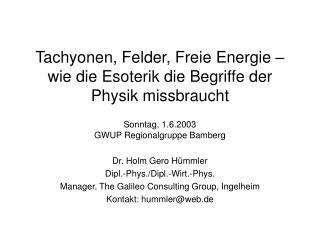 Tachyonen, Felder, Freie Energie   wie die Esoterik die Begriffe der Physik missbraucht