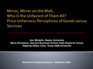 Ann Mirabito, Baylor University Mona Srivastava, Harvard Business School India Research Centre