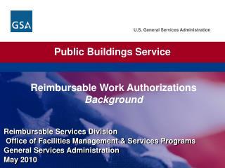 Reimbursable Work Authorizations Background