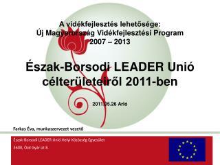 A vidékfejlesztés lehetősége: Új Magyarország Vidékfejlesztési Program 2007 – 2013