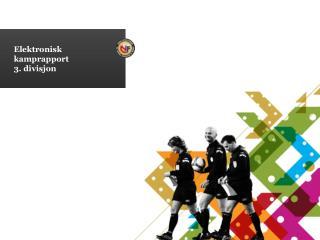 Elektronisk  kamprapport 3. divisjon