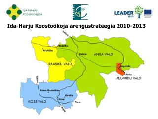 Ida-Harju Koostöökoja arengustrateegia 2010-2013