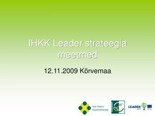 IHKK Leader strateegia meetmed