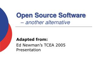 Open Source Software – another alternative