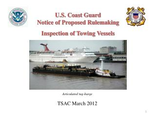 U.S. Coast Guard Notice of Proposed Rulemaking Inspection of Towing Vessels