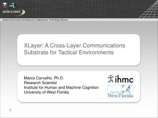 X L ayer: A Cross-Layer Communications Substrate for Tactical Environments