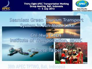 Seamless Green Tourism Transport System in Sun-Moon Lake Chi- Hwa  CHEN
