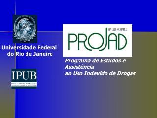 Programa de Estudos e Assistência  ao Uso Indevido de Drogas