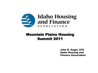 John R. Sager, CFA Idaho Housing and Finance Association