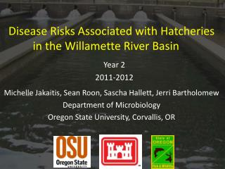 Disease Risks Associated with Hatcheries in the Willamette River Basin