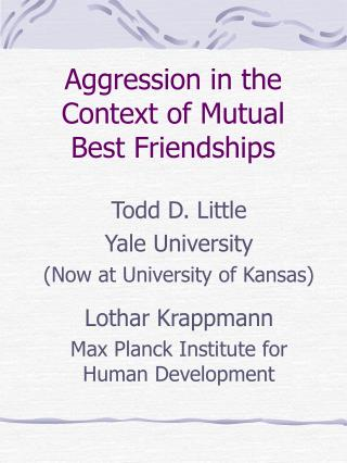 Aggression in the Context of Mutual Best Friendships