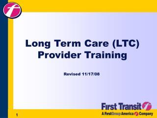 Long Term Care (LTC) Provider Training