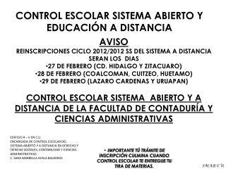 AVISO REINSCRIPCIONES CICLO 2012/2012 SS DEL SISTEMA A DISTANCIA SERAN LOS  DIAS