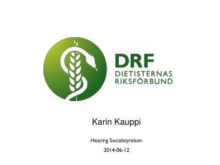 Karin Kauppi Hearing Socialstyrelsen 2014-06-12