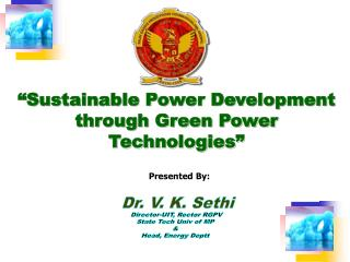 """Sustainable Power Development through Green Power Technologies"""