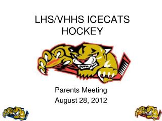 LHS/VHHS ICECATS HOCKEY