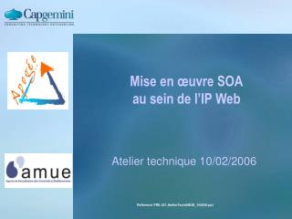 Mise en œuvre SOA au sein de l'IP Web