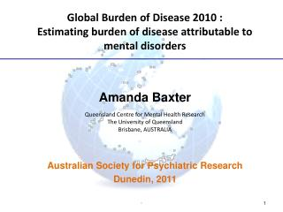 Global Burden of Disease 2010 : Estimating burden of disease attributable to mental disorders