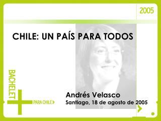 CHILE: UN PAÍS PARA TODOS