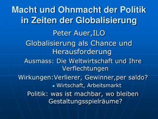 Macht  und  Ohnmacht der Politik  in  Zeiten der Globalisierung