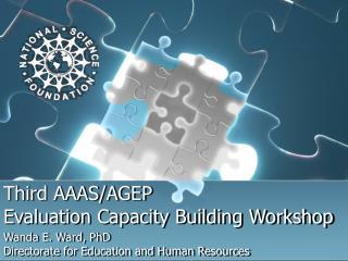 Third AAAS/AGEP  Evaluation Capacity Building Workshop