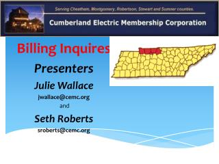 Billing Inquires Presenters Julie Wallace jwallace@cemc  and Seth Roberts sroberts@cemc