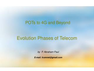 POTs to 4G and Beyond