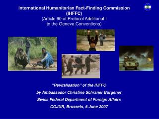 International Humanitarian Fact-Finding Commission (IHFFC) (Article 90 of Protocol Additional I