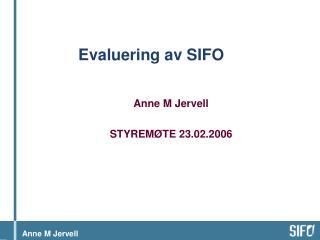 Evaluering av SIFO