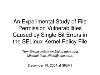 Tom Brown <tdbrown@uiuc> and Michael Ihde <ihde@uiuc> December 10, 2004 at SIGMil