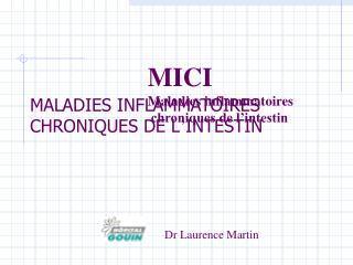 MALADIES INFLAMMATOIRES CHRONIQUES DE L ' INTESTIN