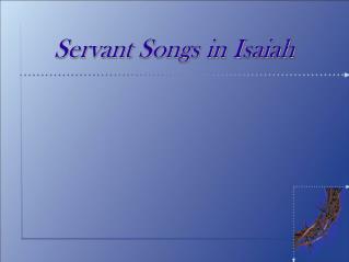 Servant Songs in Isaiah