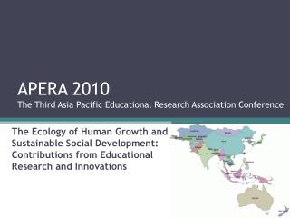 APERA 2010 The Third Asia Pacific Educational Research Association Conference