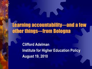 Learning accountability---and a few other things---from Bologna