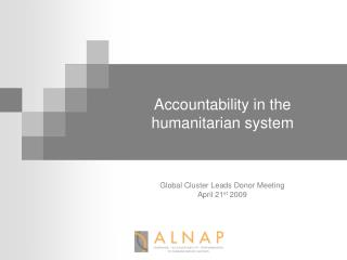 Accountability in the  humanitarian system