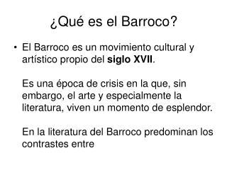 � Qu �  es el Barroco?
