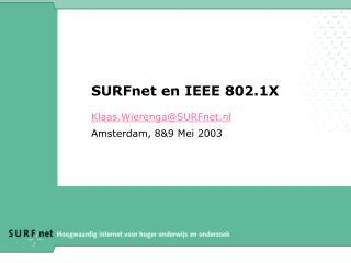 SURFnet en IEEE 802.1X