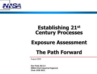 Establishing 21 st  Century Processes Exposure Assessment The Path Forward