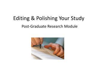 Editing & Polishing Your Study
