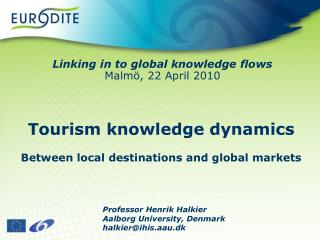 Tourism knowledge dynamics  Between local destinations and global markets