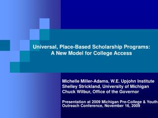 Universal, Place-Based Scholarship Programs: A New Model for College Access