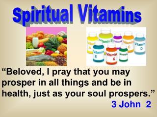 Spiritual Vitamins